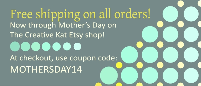 The Creative Kat Mother's Day Sale!
